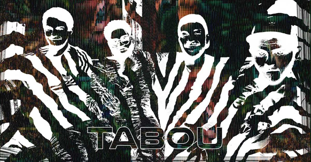 Fair4Music's Spotlights - TABOU